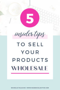 5 Top Tips to Sell Your Product Wholesale