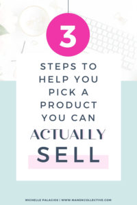 3 Easy Steps to Know If Your Product Will Sell Before You Spend Time and Money on Making It